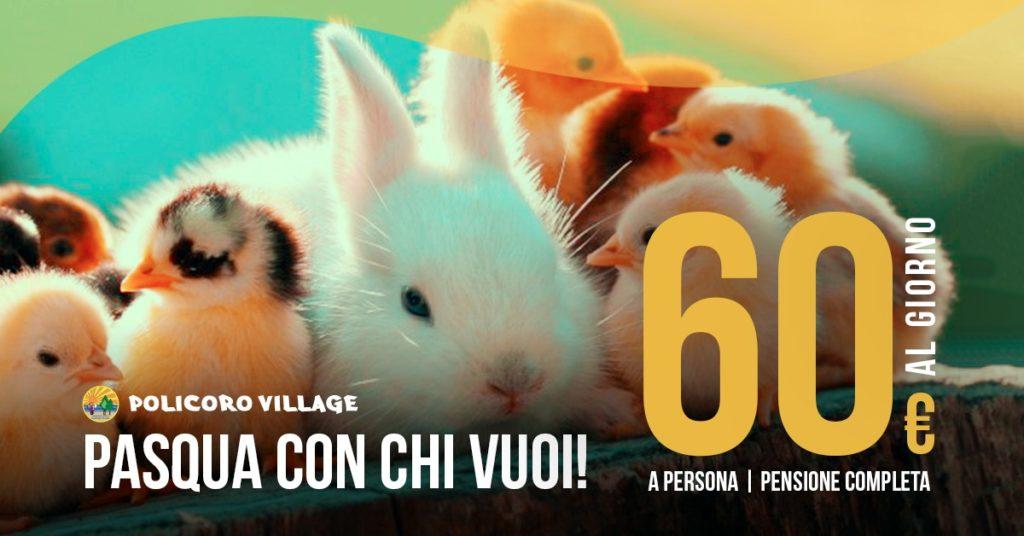 'Pasqua con chi vuoi' al Policoro Village: prenota subito!