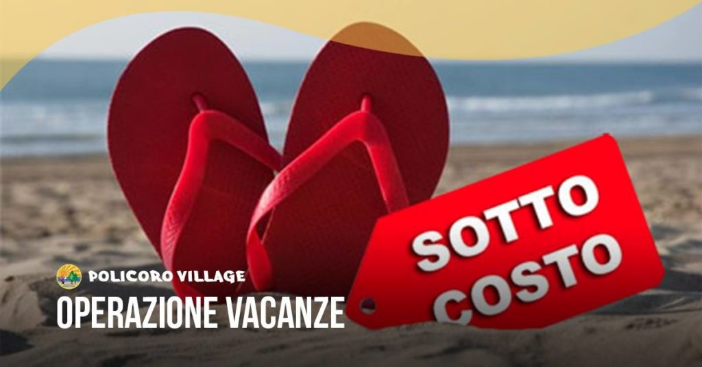 Basilicata 2018: Operazione Vacanza Sottocosto al Policoro Village