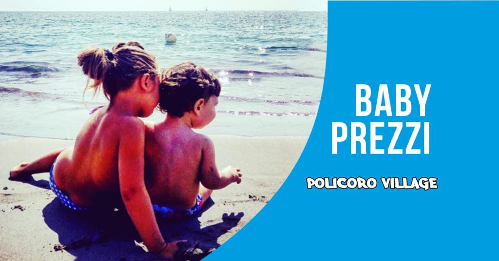 Baby prezzi al Policoro Village con la promo prenota prima